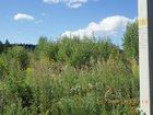 Фотография в   Продаю земельный участок в красивом месте в Егорьевске 150000